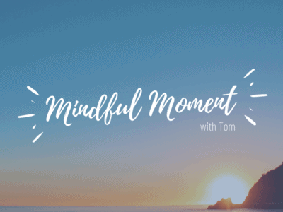 Mindful Moment