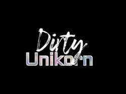 Dirty Unikorn